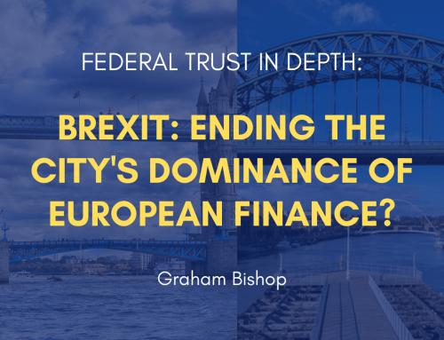 Brexit: Ending the City's Dominance of European Finance?