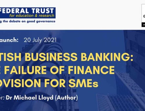 Webinar Video: British Business Banking – The Failure of Finance Provision for SMEs