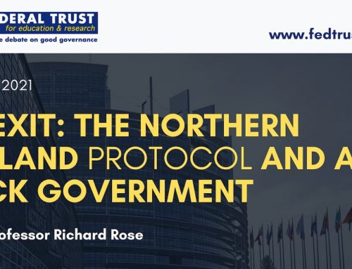 Video: Brexit – The Northern Ireland Protocol and a Sick Government